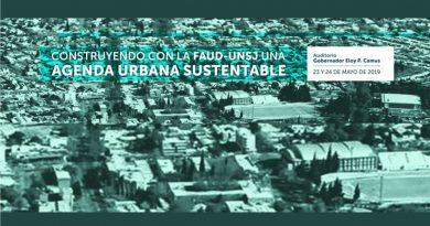 """Jornadas """"Construyendo con la FAUD-UNSJ una agenda urbana sustentable"""""""