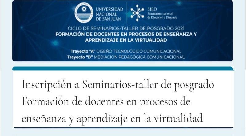 """5º Seminario Taller del Trayecto """"B"""" Mediación Pedagógica Comunicacional de la UNSJ"""
