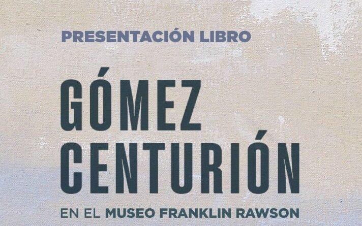Presentación del Libro «Gómez Centurión»