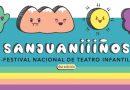 """4° Edición del """"SANJUANIIIÑOS"""", Festival Nacional de Teatro Infantil en San Juan"""